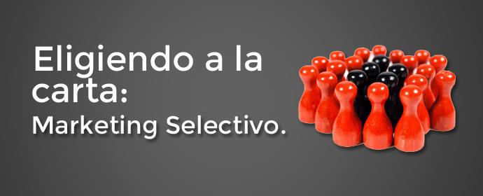 marketng selectivo