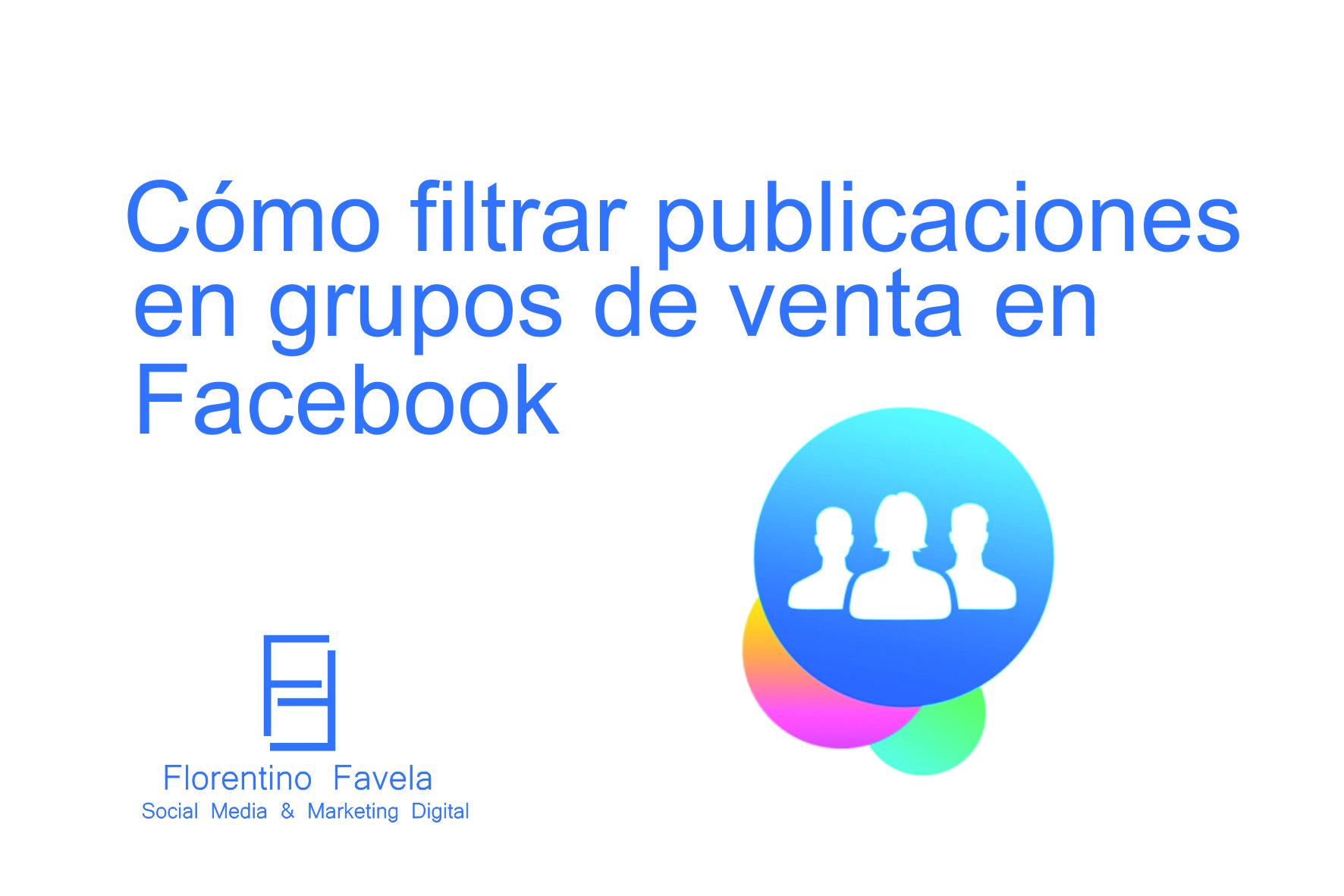 Cómo filtrar publicaciones en Facebook Groups